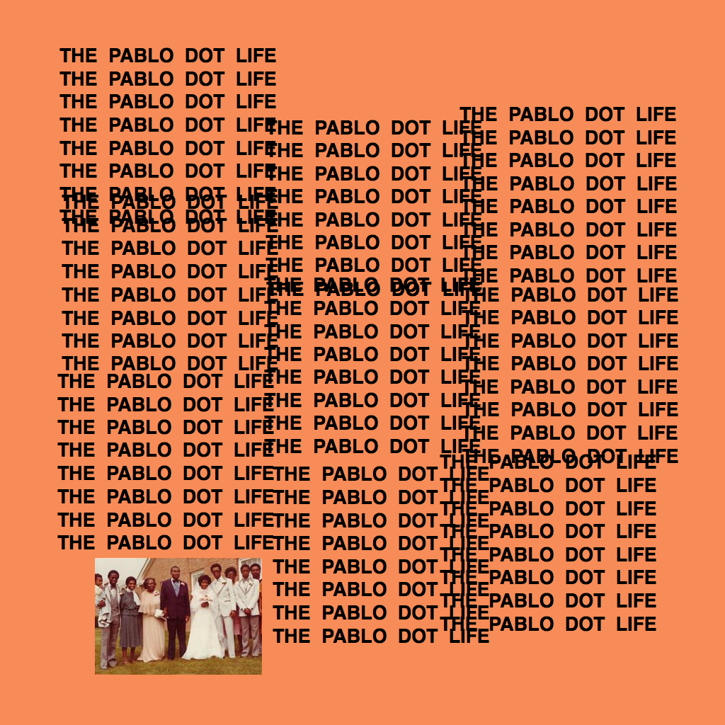 THE PABLO DOT LIFE